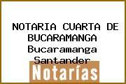 NOTARIA CUARTA DE BUCARAMANGA Bucaramanga Santander