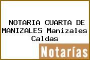 NOTARIA CUARTA DE MANIZALES Manizales Caldas