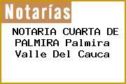 NOTARIA CUARTA DE PALMIRA Palmira Valle Del Cauca