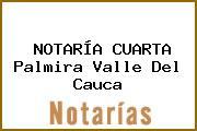 NOTARÍA CUARTA Palmira Valle Del Cauca