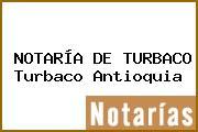 NOTARÍA DE TURBACO Turbaco Antioquia