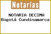 NOTARIA DECIMA Bogotá Cundinamarca