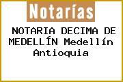NOTARIA DECIMA DE MEDELLÍN Medellín Antioquia
