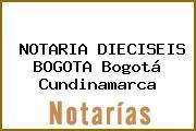 NOTARIA DIECISEIS BOGOTA Bogotá Cundinamarca