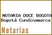 NOTARIA DOCE BOGOTA Bogotá Cundinamarca