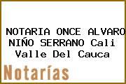 NOTARIA ONCE ALVARO NIÑO SERRANO Cali Valle Del Cauca