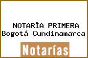 NOTARÍA PRIMERA Bogotá Cundinamarca