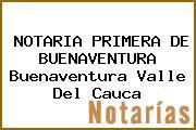 NOTARIA PRIMERA DE BUENAVENTURA Buenaventura Valle Del Cauca