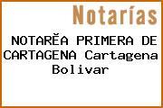 NOTARÌA PRIMERA DE CARTAGENA Cartagena Bolivar