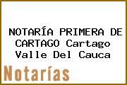 NOTARÍA PRIMERA DE CARTAGO Cartago Valle Del Cauca