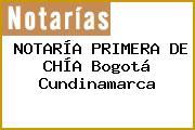 NOTARÍA PRIMERA DE CHÍA Bogotá Cundinamarca