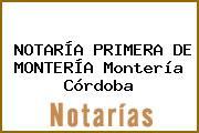 NOTARÍA PRIMERA DE MONTERÍA Montería Córdoba