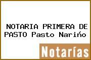 NOTARIA PRIMERA DE PASTO Pasto Nariño