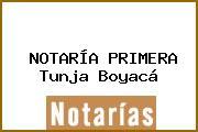 NOTARÍA PRIMERA Tunja Boyacá
