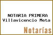 NOTARIA PRIMERA Villavicencio Meta