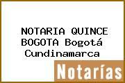 NOTARIA QUINCE BOGOTA Bogotá Cundinamarca