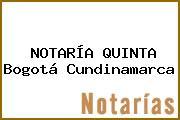 NOTARÍA QUINTA Bogotá Cundinamarca