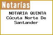 NOTARIA QUINTA Cúcuta Norte De Santander