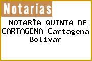 NOTARÍA QUINTA DE CARTAGENA Cartagena Bolivar