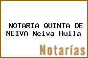 NOTARIA QUINTA DE NEIVA Neiva Huila