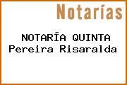 NOTARÍA QUINTA Pereira Risaralda
