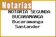 NOTARIA SEGUNDA BUCARAMANGA Bucaramanga Santander