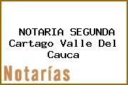 NOTARIA SEGUNDA Cartago Valle Del Cauca