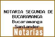 NOTARIA SEGUNDA DE BUCARAMANGA Bucaramanga Santander