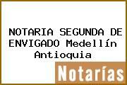 NOTARIA SEGUNDA DE ENVIGADO Medellín Antioquia
