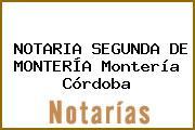 NOTARIA SEGUNDA DE MONTERÍA Montería Córdoba