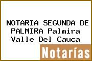 NOTARIA SEGUNDA DE PALMIRA Palmira Valle Del Cauca