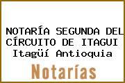 NOTARÍA SEGUNDA DEL CÍRCUITO DE ITAGUI Itagüí Antioquia
