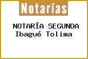 NOTARÍA SEGUNDA Ibagué Tolima
