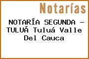 NOTARÍA SEGUNDA - TULUÁ Tuluá Valle Del Cauca