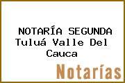 NOTARÍA SEGUNDA Tuluá Valle Del Cauca