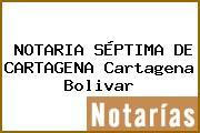 NOTARIA SÉPTIMA DE CARTAGENA Cartagena Bolivar