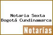 Notaria Sexta Bogotá Cundinamarca