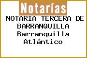 NOTARIA TERCERA DE BARRANQUILLA Barranquilla Atlántico