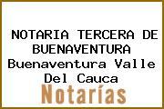 NOTARIA TERCERA DE BUENAVENTURA Buenaventura Valle Del Cauca