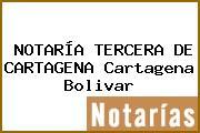 NOTARÍA TERCERA DE CARTAGENA Cartagena Bolivar