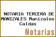 NOTARIA TERCERA DE MANIZALES Manizales Caldas