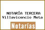 NOTARÍA TERCERA Villavicencio Meta