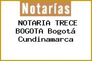 NOTARIA TRECE BOGOTA Bogotá Cundinamarca