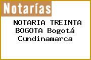 NOTARIA TREINTA BOGOTA Bogotá Cundinamarca