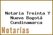 Notaria Treinta Y Nueve Bogotá Cundinamarca
