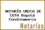 NOTARÍA UNICA DE COTA Bogotá Cundinamarca