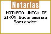 NOTARIA UNICA DE GIRÓN Bucaramanga Santander