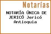 NOTARÍA ÚNICA DE JERICÓ Jericó Antioquia