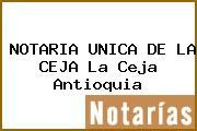 NOTARIA UNICA DE LA CEJA La Ceja Antioquia
