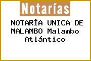 NOTARÍA UNICA DE MALAMBO Malambo Atlántico
